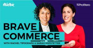 Brave Commerce Podcast