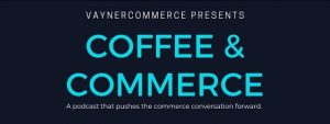 Coffee and Commerce Podcast