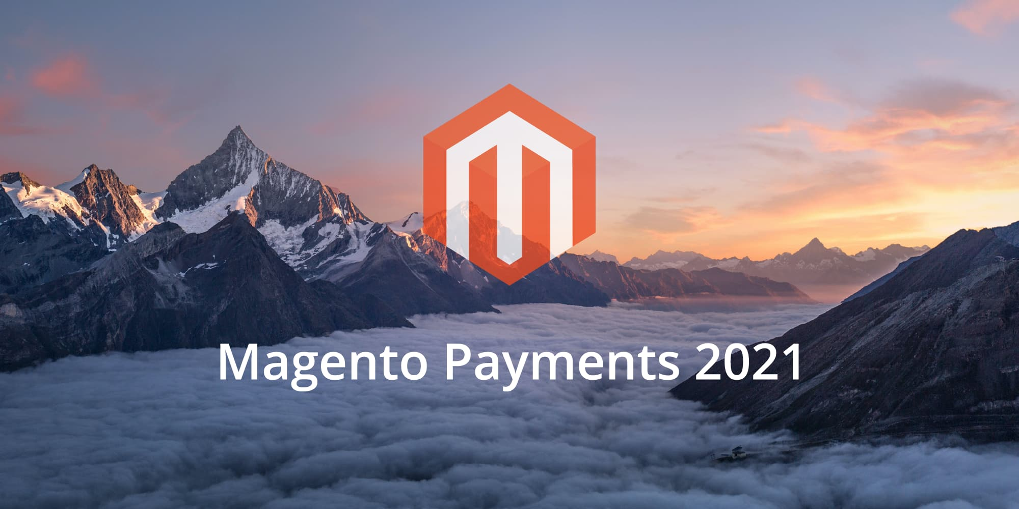 Magento Payments 2021