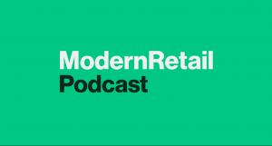 Modern Retail Podcast